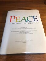 Peace: A Dream Unfolding by Sierra Club First Edition 1986