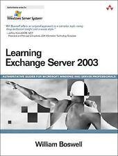 Learning Exchange Server 2003 (Microsoft Windows Server System Series)