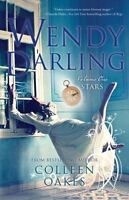 Wendy Darling: Volume 1: Stars (Paperback or Softback)