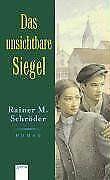 Das unsichtbare Siegel von Schröder, Rainer M. | Buch | Zustand gut