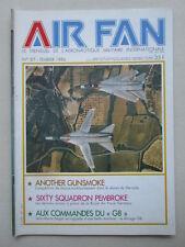 AIR FAN 87 2/33 SAVOIE GUNSMOKE 85 CONVAIR B-58 BOURGET 60 SQUADRON MIRAGE G8