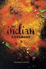 MY INDIAN COOKBOOK - UPPAL, AMANDIP/ LINDER, LISA (PHT) - NEW HARDCOVER BOOK