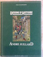 Dessins D'histoire Juillard rare EO 85 Titrage Limité Numéroté Dédicacé