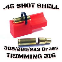 New 45 Shot Shell Trimming Jig - 2'' Chop Saw Safe Scratchless 308 243 260 Brass