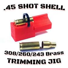 New 45 Shot Shell Trimming Jig - 2' Chop Saw Safe Scratchless 308 243 260 Brass
