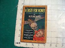 UNREAD Avon 108 A TASTE FOR HONEY h f Heard, 1946 some light wear HARD TO FIND
