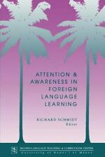 Attention and Awareness in Foreign Language Learning (National Foreign Language