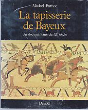 La tapisserie De Bayeux par Michel Parisse & Jean Thouvenin (Paperback 1983)