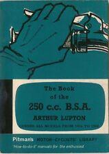 """Bsa 250cc Motor ciclo 1954-1962 pitmans propietarios Manual """"cómo hacerlo » Manual"""