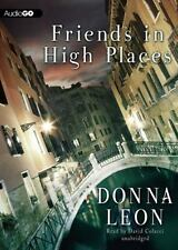 Friends in High Places : A Commissario Guido Brunetti Mystery, #9 by Donna...