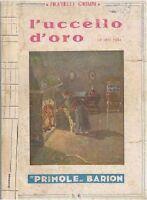 L UCCELLO D'ORO E ALTRE FIABE dei Fratelli Grimm 1948 Barion libro per ragazzi