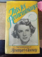 THIS FOR REMEMBRANCE THE AUTOBIOGRAPHY OF ROSEMARY CLOONEY 1978 HARDBACK BOOK