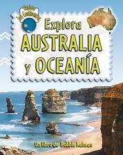 Explora Australia y Oceania (Explora Los Continentes) (Spanish-ExLibrary