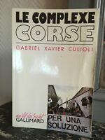 Il Complesso Corse Gabriel Xavier Culioli Au Filo Del Soggetto Gallimard 1990