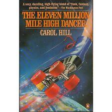 ELEVEN 11 MILLION MILE HIGH DANCER Carol Hill 1971 PB H2