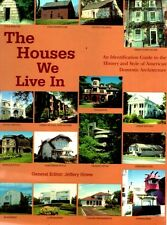 The Houses We Live In: An Identification Guide to