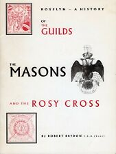 Brydon - 'Rosslyn: History of the Guilds, Masons & Rosy Cross' 1st 1994