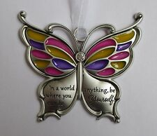 x In a world where you can be anything be yourself BUTTERFLY WISHES Ornament car