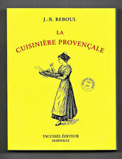 La Cuisine Provençale - Par J.B. REBOUL