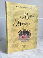 Catherine Armessen-Goujout Mistero Con Montségur Acala 2004