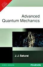 Advanced Quantum Mechanics (EDN 1) by J. J. Sakurai