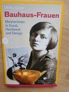 Bauhaus-Frauen | Meisterinnen in Kunst, Handwerk und Design | Ulrike Müller