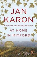 At Home In Mitford (the Mitford Years, Book 1): By Jan Karon