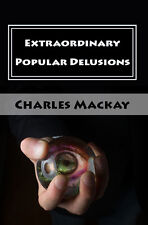 Extraordinary Popular Delusions Mississippi Scheme Relics Phansigars Witch Book