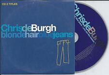 CHRIS DE BURGH - Blonde hair blue jeans CD SINGLE 2TR EU CARDSLEEVE 1994 RARE!