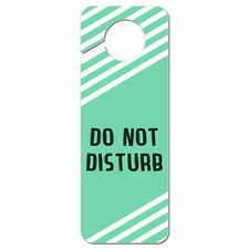 Do Not Disturb Teal with White Stripes Plastic Door Knob Hanger Sign