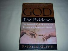 God The Evidence By Patrick Glynn Book