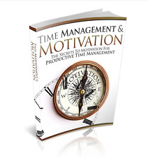 "Time Management And Motivation ""eBook"" + Resell Rights"