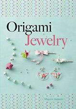 Origami Bijoux (Dover Création Papier) par Jezewski, Mayumi Livre de Poche