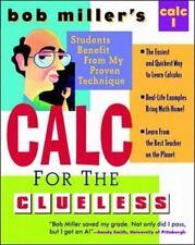 NEW - Bob Miller's Calc for the Clueless: Calc I (Bob Miller's Clueless Series)