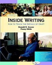 Inside Writing: How to Teach the Details of Craft
