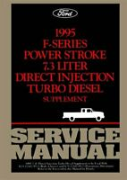 OEM Shop Manual Ford Truck 7.3 L Idi Turbo Diesel Supp To 1995 1995