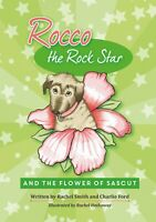 CHILDREN'S BOOK - Rocco the Rock Star & the Flower of Sascut - Book 2