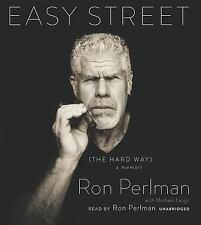 Easy Street (the Hard Way) : A Memoir by Ron Perlman (2014, CD, Unabridged)
