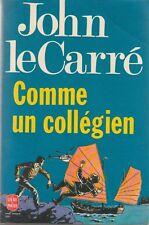 COMME UN COLLEGIEN / JOHN LE CARRE / POCHE