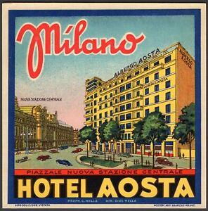 627 - Etichetta Hotel Aosta in piazzale stazione centrale (Milano)