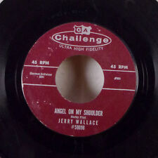 "Jerry Wallace There She Goes / Angel On My Shoulder 7"" 45 Challenge + sleeve EX"