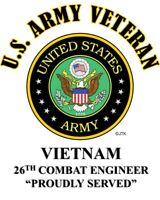 VIETNAM  26TH COMBAT ENGINEER  PROUDLY SERVED*.ARMY VETERAN W/ARMY EMBLEM*SHIRT