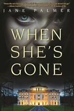 When Shes Gone: A Thriller