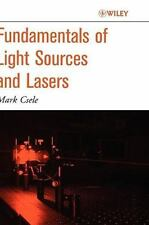 Fundamentals of Light Sources and Lasers by Csele, Mark