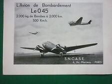 1938 PUB SNCASE LeO 45 AVION DE BOMBARDEMENT BOMBARDIER BOMBER FRENCH AD