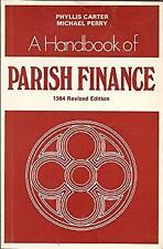 Handbook of Parish Finance by Michael Perry~Phyllis Carter