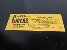 Unused Charles Brothers Continental Circus Child's ticket
