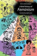 A Brief History of Feminism by Antje Schrupp, Sophie Patu (Hardback, 2017)