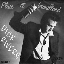 DICK RIVERS PLUIE ET BROUILLARD / LUCIFER ROCK FRENCH 45 SINGLE