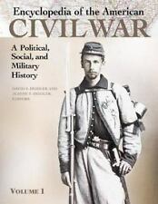 Encyclopedia of the American Civil War: A Political, Social, and-ExLibrary